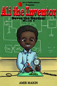 Ali Saves the Garden Book 1